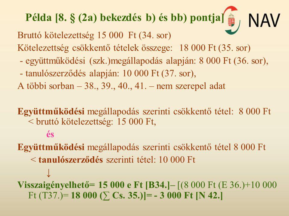 Példa [8. § (2a) bekezdés b) és bb) pontja]